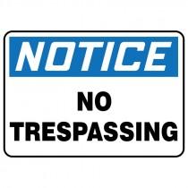 "7"" x 10"" Notice No Trespassing Sign"