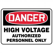 """7"""" x 10"""" Danger High Voltage Authorized Personnel Only Sign"""