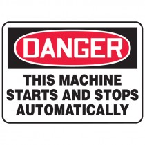 "7"" x 10"" Danger This Machine Starts and Stops Automatically Sign"
