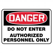 """7"""" x 10"""" Do not Enter Authorized Personnel Only Sign"""