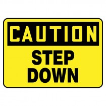 """7"""" x 10"""" Caution Step Down Sign"""